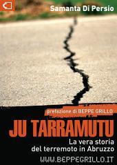 Ju Tarramutu: La vera storia del terremoto in Abruzzo