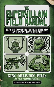 The Supervillain Field Manual PDF