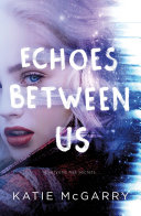 Echoes Between Us