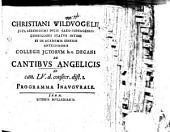 De cantibus angelicis: ad Can. LV. d. consecr. dist. 1. : Progr. inaug