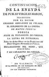 Continuacion de la Eneyda: El Suplimiento de la Eneyda de Mafeo Veggio ; Poesia sobre el Testamento de Virgilio ; La letra de Pitagoras