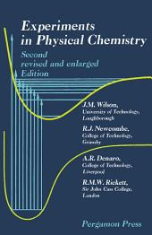 Experiments in Physical Chemistry: Edition 2