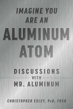 Imagine You Are An Aluminum Atom