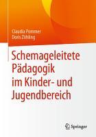 Schemageleitete P  dagogik im Kinder  und Jugendbereich PDF