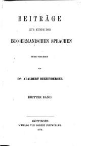 Beiträge zur kunde der indogermanischen Sprachen: Bände 3-4