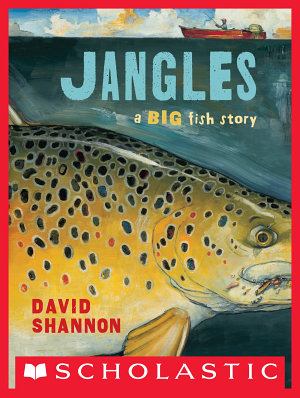 Jangles  A Big Fish Story