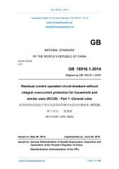 GB 16916.1-2014: Translated English of Chinese Standard. GB16916.1-2014.: Residual current operated circuit-breakers without integral overcurrent protection for household and similar uses (RCCB) - Part 1: General rules.