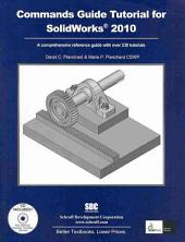 Commands Guide Tutorial for Solidworks 2010