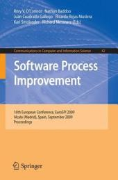 Software Process Improvement: 16th European Conference, EuroSPI 2009, Alcala (Madrid), Spain, September 2-4, 2009, Proceedings