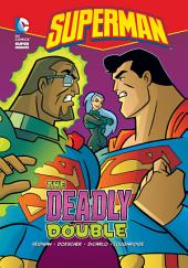 Superman: The Deadly Double