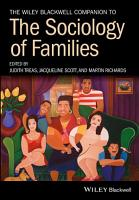 The Wiley Blackwell Companion to the Sociology of Families PDF