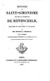 Histoire du Saint-Simonisme et de la famille de Rothschild, ou, Biographie de Saint-Simon et de Bazard
