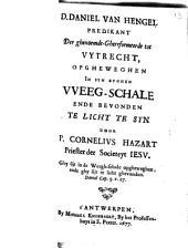 Daniel van Hengel ... opgheweghen in syn eyghen weeg-schale ende bevonden te licht te syn