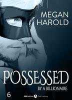 Possessed by a Billionaire   Band 6 PDF