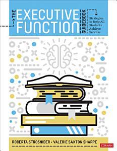 The Executive Function Guidebook Book