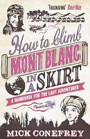 How to Climb Mont Blanc in a Skirt PDF