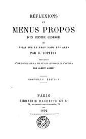 Réflexions et menus propos d'un peintre génevois, ou, Essai sur le beau dans les arts