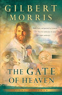 The Gate of Heaven  Lions of Judah Book  3  PDF