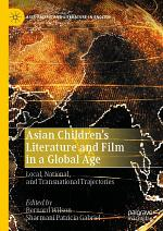 Asian Children's Literature and Film in a Global Age