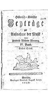 Historisch-kritische Beyträge zur Aufnahme der Musik: Band 4