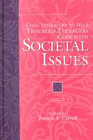 Using Literature to Help Troubled Teenagers Cope with Societal Issues PDF