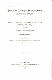 Report on the Investigations at Assos, 1882, 1883, Pt: I.