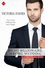 Right Billionaire, Wrong Wedding