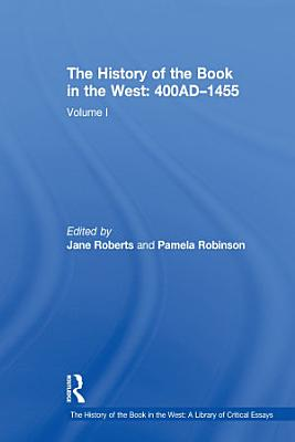 The History of the Book in the West  400AD   1455