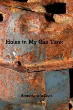 Holes in My Gas Tank