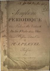 Simphonie periodique: pour deux violons, alto, violoncelle, basse, flûte, deux oboe, deux bassons et deux cors
