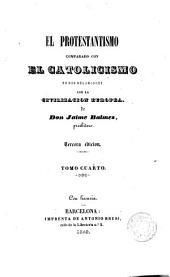 El Protestantismo comparado con el Catolicismo en sus relaciones con la civilización europea