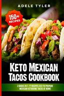 Keto Mexican Tacos Cookbook