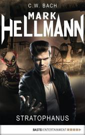 Mark Hellmann 14: Stratophanus