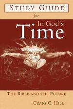Study Guide for in God's Time