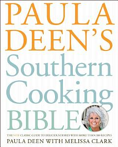 Paula Deen s Southern Cooking Bible Book