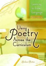 Using Poetry Across the Curriculum PDF