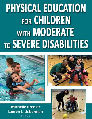 Physical Education for Children With Moderate to Severe Disabilities