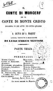 Il conte di Morcerf ed il conte di Monte Cristo dramma in sei atti ed otto quadri di A. Dumas ed A. Maquet