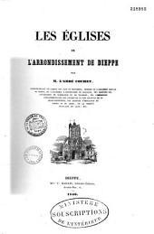 Les Églises de l'arrondissement de Dieppe. [With plates.]