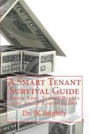 A Smart Tenant Survival Guide