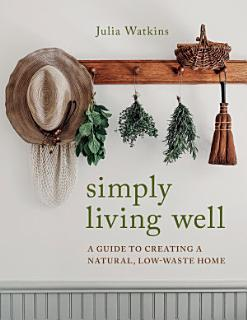 Simply Living Well Book
