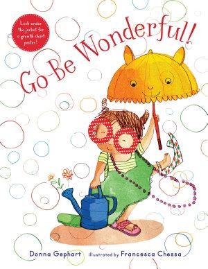 Go Be Wonderful