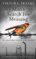 Man S Search For Meaning