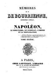 Mémoires de M. de Bourrienne, Ministre d'Etat, sur Napoléon, le directoire, le consulat, l'empire et la restauration: Volume6