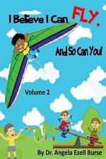 I Believe I Can Fly, And So Can You! Volume 2