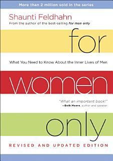 For Women Only  Revised and Updated Edition Book