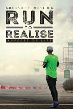 Run to realise - aspects of life