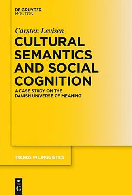 Cultural Semantics and Social Cognition