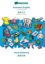BABADADA  Australian English   Simplified Chinese  in chinese script   visual dictionary   visual dictionary  in chinese script  PDF