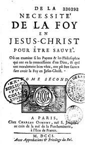 Nécessité de la foy en Jésus-Christ pour être sauvé
